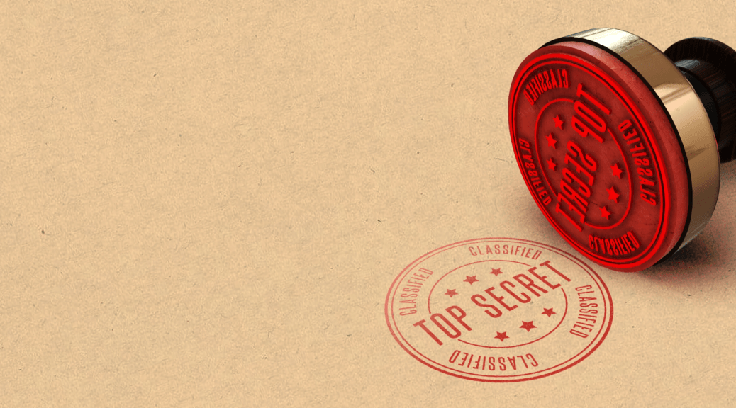 top secret stamp, introducing a piece on conspiracy theory rhetoric